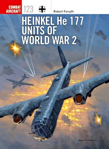 Boek: Heinkel He 177 Units of World War 2 (Osprey)