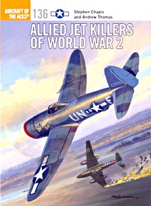 Boek : Allied Jet Killers of World War 2 (Osprey)