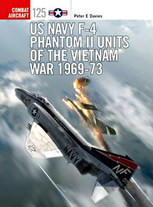 Boek: US Navy F-4 Phantom II Units of the Vietnam War 1969-73 : 125 (Osprey)