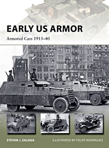 Boek: Early US Armor - Armored Cars 1915-1940 (Osprey)
