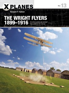 Boek: The Wright Flyers 1899-1916 : The kites, gliders, and aircraft of a revolutionary decade (Osprey)