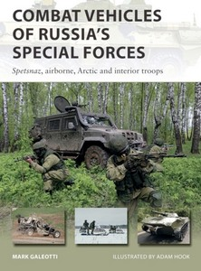 Boek: Combat Vehicles of Russia's Special Forces : Spetsnaz, airborne, Arctic and interior troops (Osprey)