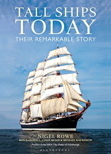 Tall Ships Today - Their Remarkable Story