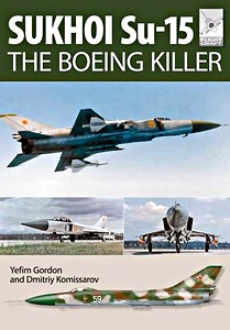 Boek: Sukhoi Su-15 : The Boeing Killer (Flight Craft)