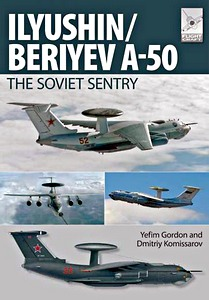 Boek: Ilyushin / Beriyev A-50 : The Soviet Sentry (Flight Craft)