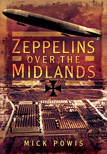 Boek: Zeppelins Over the Midlands : The Air Raids of 31st January 1916