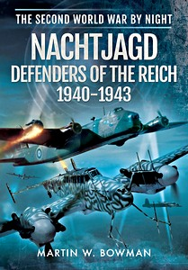 Boek: Nachtjagd, Defenders of the Reich 1940-1943