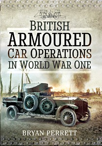 Boek: British Armoured Car Operations in World War I