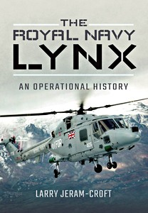 The Royal Navy Lynx : An Operational History