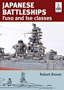Livre : Japanese Battleships: Fuso & Ise classes (ShipCraft)