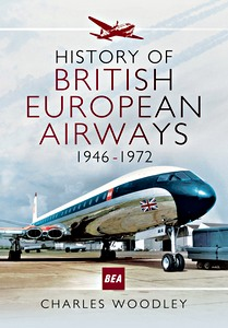 Boek : History of British European Airways : 1946 - 1972