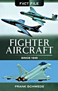 Boek : Fighter Aircraft Since 1945 (Fact File)
