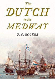 Livre : The Dutch in the Medway