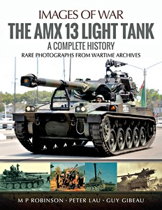 Boek: The AMX 13 Light Tank : A Complete History (Images of War)