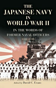 Livre : The Japanese Navy in World War II : In the Words of Former Japanese Naval Officers