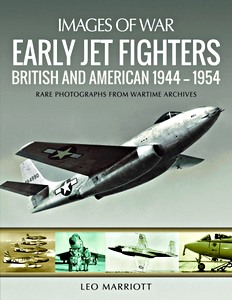 Boek : Early Jet Fighters : British and American 1944-1954 (Images of War)
