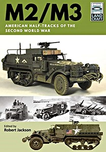 Boek: M2/M3 - American Half-tracks of the Second World War (Land Craft)