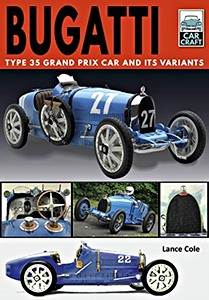 Boek: Bugatti T and Its Variants - Type 35 Grand Prix Car and its Variants (Car Craft)