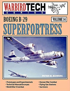 Boek: Boeing B-29 Superfortress (WarbirdTech)