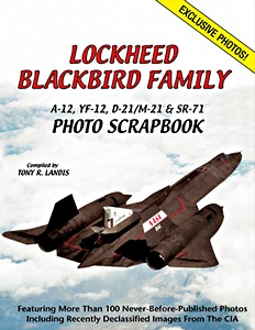 Boek: Lockheed Blackbird Family - A-12, YF-12, D-21/M-21 and SR-71 Photo Scrapbook