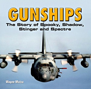 Boek : Gunships - The Story of Spooky, Shadow, Stinger and Spectre
