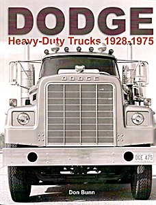 Livre : Dodge Heavy Duty Trucks 1928-1975