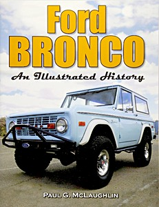 Livre : Ford Bronco : An Illustrated History