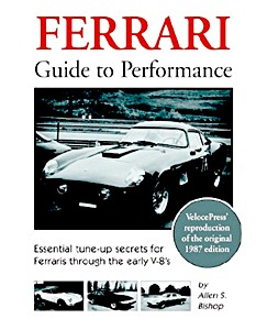 Boek: Ferrari Guide to Performance - Essential tune-up secrets for Ferraris through the early V-8s