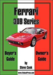 Boek: Ferrari 308 Series Buyer's Guide & Owner's Guide