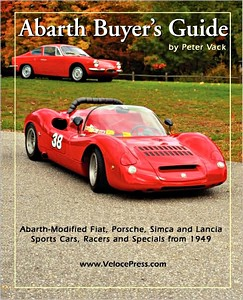 Boek: Abarth Buyer's Guide - Abarth-modified Fiat, Porsche, Simca and Lancia Sports Cars, Racers and Specials - from 1949