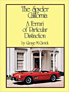 Boek: The Spyder California - A Ferrari of Particular Distinction