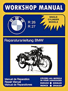 Livre : BMW Single Cylinder Models - R26, R27 (1956-1967) - Workshop Manual / Reparaturanleitung / Manuel de Réparation - Clymer Manual Reprint
