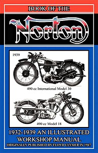Livre : The Book of the Norton (1932-1939) - Illustrated Workshop Manual - Clymer Manual Reprint