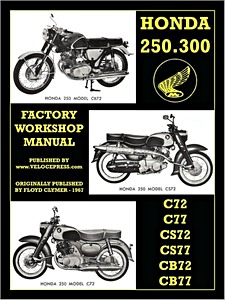 Livre : Honda 250 & 300 cc Twins - C72, C77, CS72, CS77, CB72, CB77 (1960-1969) - Factory Workshop Manual - Clymer Manual Reprint