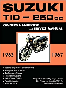 Livre : Suzuki T10 - 250 cc (1963-1967) - Owners Handbook and Service Manual - Clymer Manual Reprint