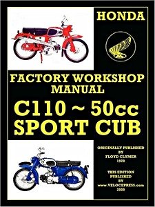 Livre : Honda C110 - 50 cc Sport Cub (1962-1969) - Factory Workshop Manual - Clymer Manual Reprint