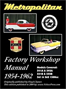Boek: Metropolitan Models 541A, 542A, 541B, 542B, 561 & 562 - 1500 cc (1954-1962) - Clymer Owner's Workshop Manual
