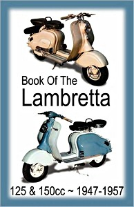 Buch: The Book of the Lambretta - All 125cc & 150cc Models (1947-1957) - Clymer Manual Reprint
