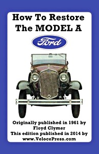 Boek: How To Restore the Model A Ford
