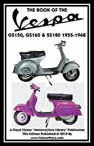 Buch: The Book of the Vespa GS150, GS160 & SS180 (1955-1968) - Clymer Manual Reprint