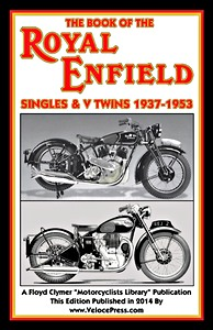 Livre : The Book of the Royal Enfield - Singles & V Twins (1937-1953) - Clymer Manual Reprint