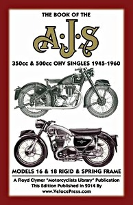 Livre : The Book of the AJS 350cc & 500cc OHV Singles 1945-1960 - Models 16 & 18 Rigid & Spring Frame - Clymer Manual Reprint
