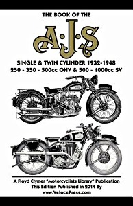 Livre : The Book of the AJS Single & Twin Cylinder (1932-1948) - 250, 350 & 500cc OHV / 500 & 1000cc SV - Clymer Manual Reprint