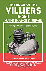 Livre : The Book of the Villiers Engine (up to 1969) - All Single & Twin Two-Stroke Engines - Clymer Manual Reprint