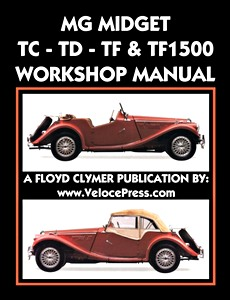 Boek: MG Midget TC, TD, TF, TF 1500 (1945-1955) Workshop Manual - Clymer Owner's Workshop Manual