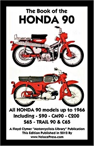 Livre : The Book of the Honda 90 - All Models including Trail (Up to 1966) - Clymer Manual Reprint