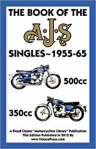 Livre : The Book of the AJS Singles 350 & 500 cc (1955-1965) - Clymer Manual Reprint