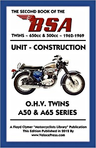 Livre : The Second Book of the BSA Twins - 650cc & 500cc OHV Twins - A50 & A65 Series (1962-1969) - Clymer Manual Reprint