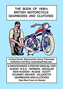 Livre : The Book of 1930's British Motorcycle Gearboxes and Clutches