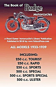 Livre : The Book of Rudge Motorcycles - All Models (1933-1939) - Clymer Manual Reprint